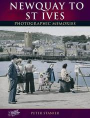Cover of: Francis Frith's Newquay to St.Ives (Photographic Memories)