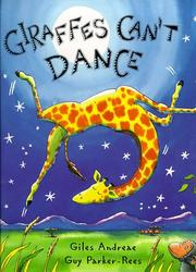 Cover of: Giraffes Can't Dance (Picture Books)