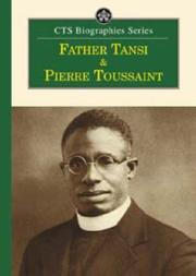 Cover of: Fr.Tansi/Pierre Toussaint