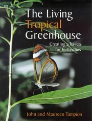 Cover of: The Living Tropical Greenhouse