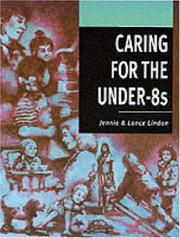Cover of: Caring for the Under-8s