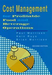 Cover of: Cost Management for Profitable Food and Beverage Operations