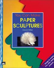 Cover of: You Can Make Paper Sculptures (Little Ark Book)