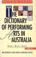 Cover of: The Dictionary of Performing Arts in Australia