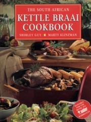 Cover of: The South African Kettle Braai Cookbook
