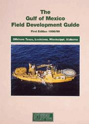 Cover of: Gulf of Mexico Field Development Guide, 1998/99