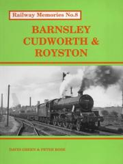 Cover of: Barnsley, Cudworth and Royston (Railway Memories S.)