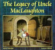 Cover of: The Legacy of Uncle MacLaughton