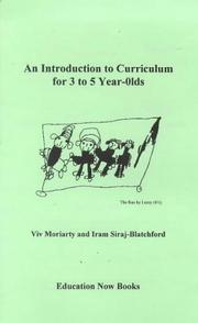 Cover of: An Introduction to Curriculum for 3 to 5 Year Olds