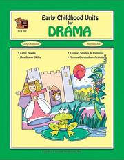 Cover of: Early Childhood Units for Drama