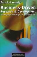 Cover of: Business-Driven Research and Development