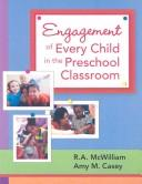 Cover of: Engagement of Every Child in the Preschool Classroom