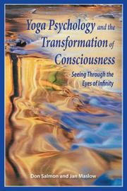 Cover of: Yoga Psychology and the Transformation of Consciousness