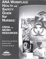 Cover of: ANA Workplace Health and Safety Guide for Nurses