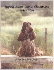 Cover of: English Cocker Spaniel Champions, 1984-2004