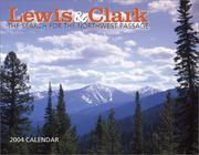 Cover of: Lewis & Clark 2004 Calendar