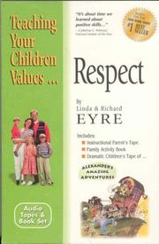 Cover of: Respect (Teach Your Children the Values of)