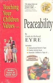 Cover of: Peaceability (Teach Your Children the Values of)