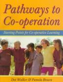 Cover of: Pathways to Co-Operation