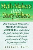Cover of: Myth Makers and Storytellers