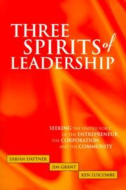 Cover of: Three Spirits of Leadership