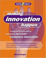 Cover of: Making Innovation Happen