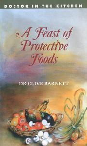 Cover of: A Feast of Protective Foods