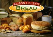 Cover of: Alison Holst's Bread Book