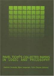 Cover of: Pavel Tichy's Collected Papers in Logic And Philosophy