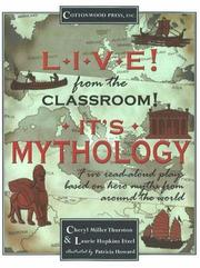 Cover of: Live! From the Classroom! It's Mythology