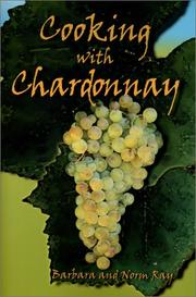 Cover of: Cooking With Chardonnay