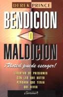 Cover of: Bendicion O Maldicion-Ud. Escoj / Blessing or Curse