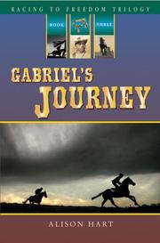 Cover of: Gabriel's Journey (Racing to Freedom)