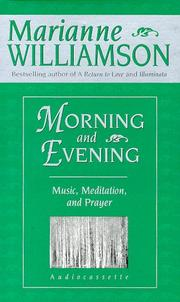Cover of: Morning and Evening: Music, Meditaiton, and Prayer