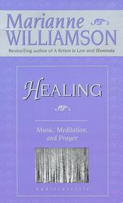 Cover of: Healing: Music, Meditation, and Prayer