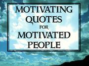 Cover of: Motivating Quotes for Motivated People