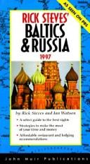 Cover of: Rick Steves' Baltics & Russia 1997 (Annual)