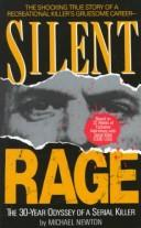 Cover of: Silent rage: inside the mind of a serial killer