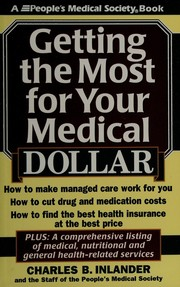 Cover of: Getting the most for your medical dollar