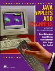 Cover of: Java Applets and Channels Without Programming