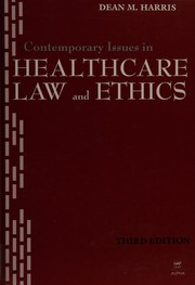 Cover of: Contemporary issues in healthcare law and ethics