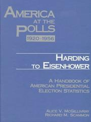 Cover of: America at the Polls: A Handbook of Presidential Election Statistics