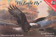 Cover of: Fly Eagle Fly