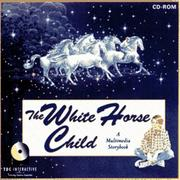 Cover of: The White Horse Child (CD-ROM for Windows/PC)