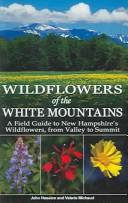 Cover of: Wild Flowers of the White Mountains
