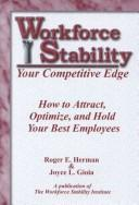 Cover of: Workforce Stability, Your Competitive Edge