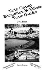 Cover of: Erie Canal Bicyclist & Hiker Tour Guide, 2nd Ed.