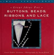 Cover of: Great ideas for buttons, beads, ribbons, and lace (Simply sensational)