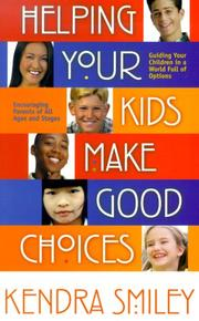 Cover of: Helping Your Kids Make Good Choices