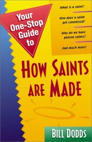 Cover of: Your 1 Stop Guide to How Saints Are Made (Your One-Stop Guides)